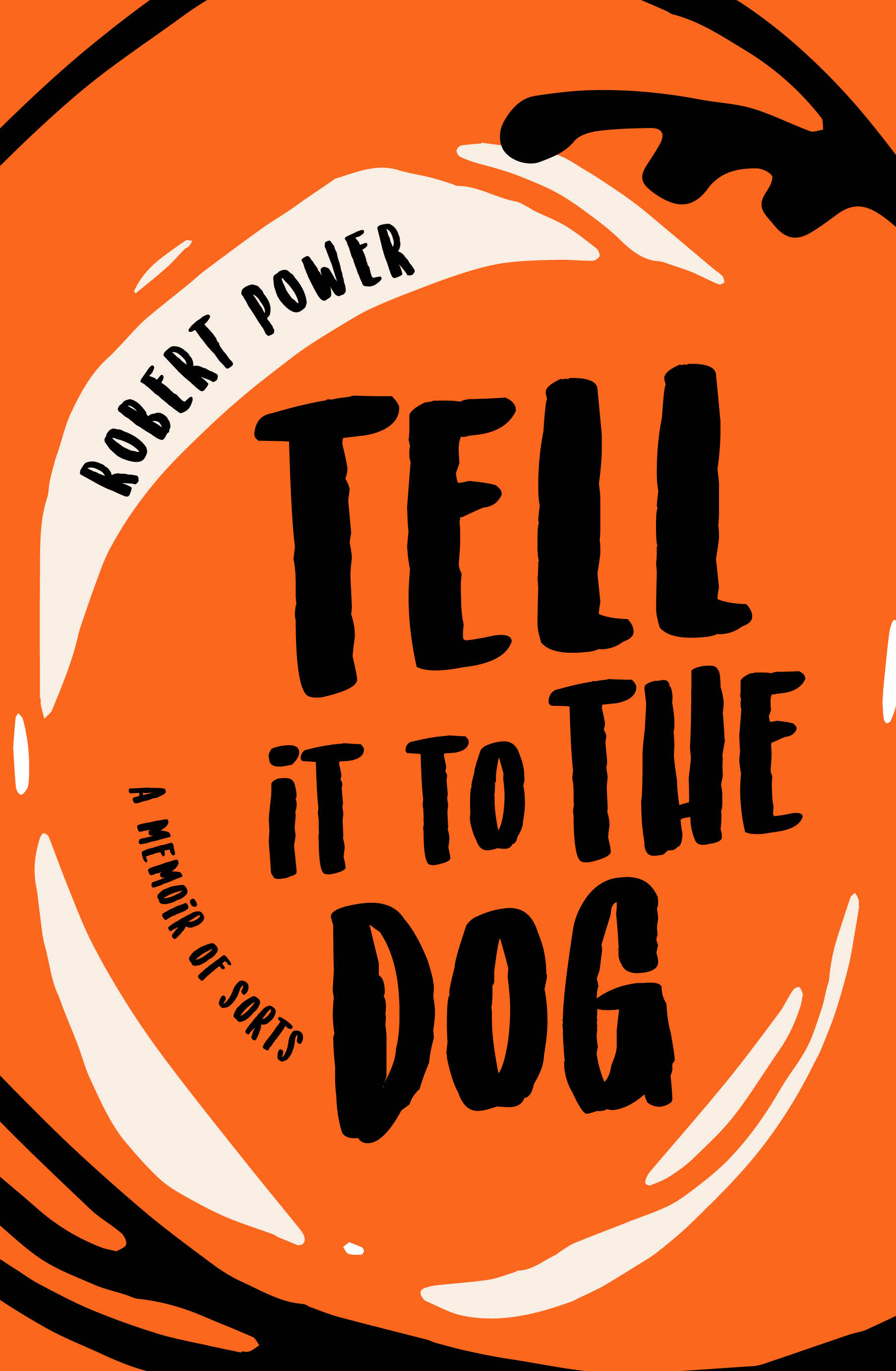 Launch of Tell it to the Dog