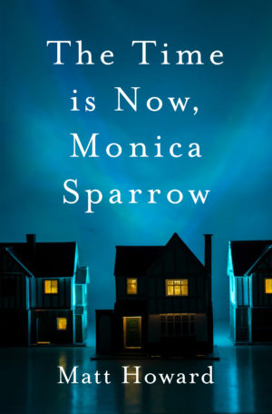 The time is now Monica Sparrow_cover for publicity