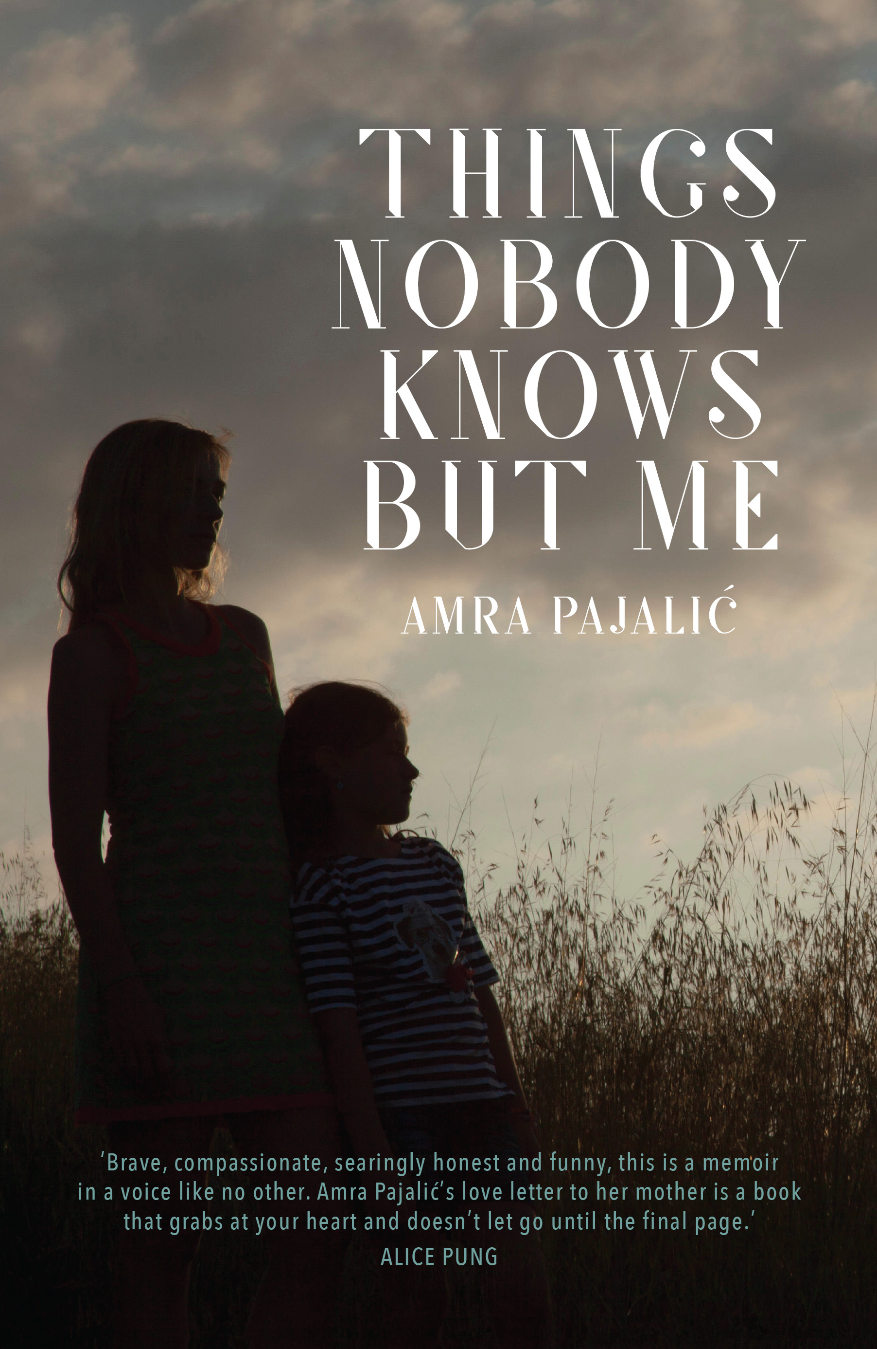 Things Nobody Knows But Me by Amra Pajalic  Book Launch