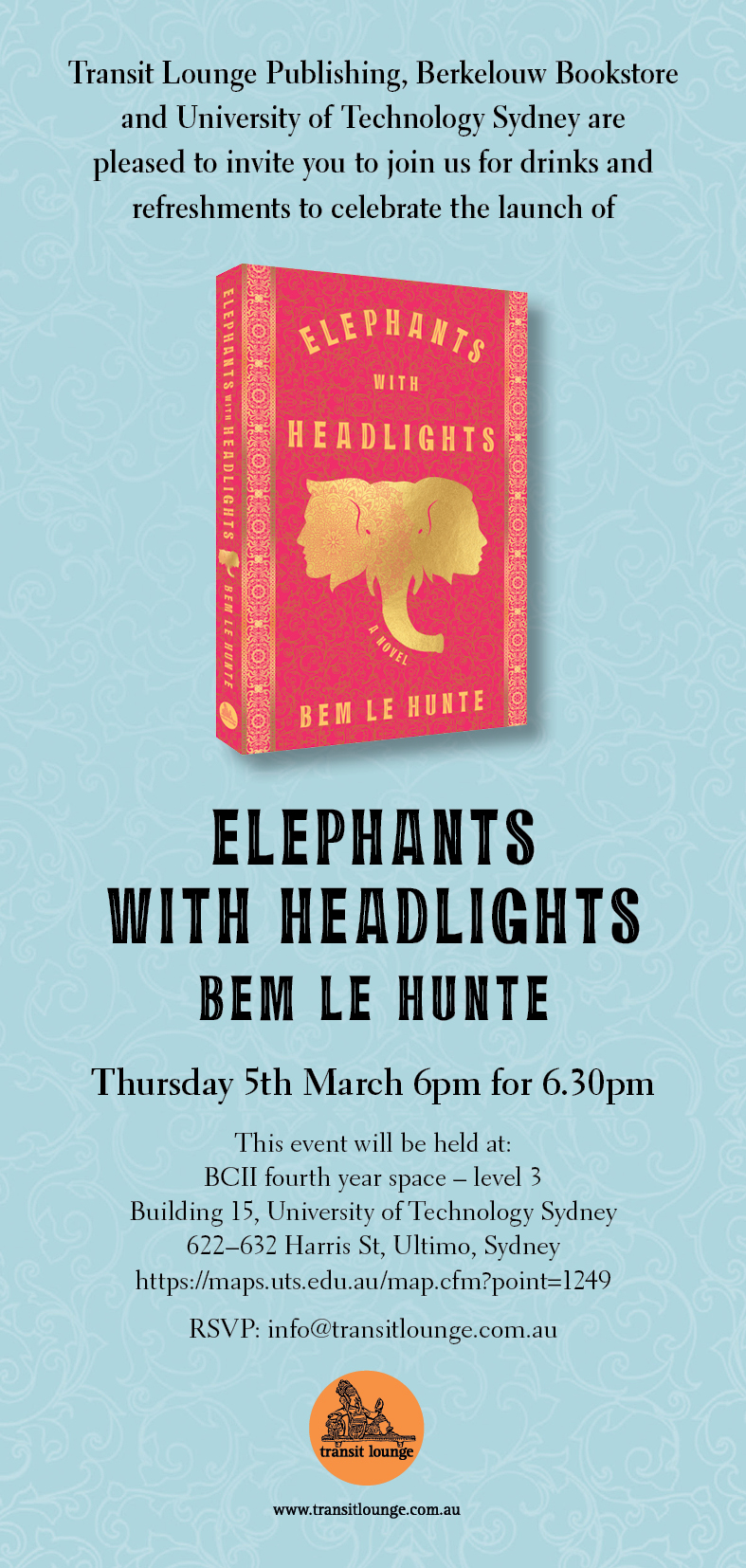Launch of Elephants with Headlights by Bem Le Hunte