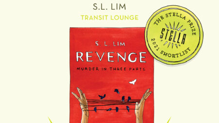 Revenge by S.L. Lim shortlisted for the Stella Prize 2021